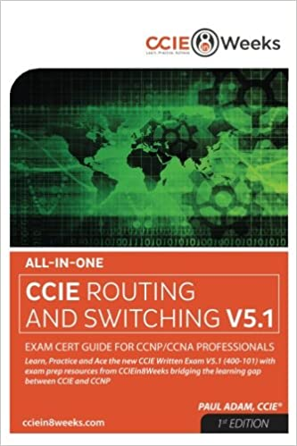 All-in-One CCIE 400-101 V5.1 Routing and Switching Written Exam Cert ...
