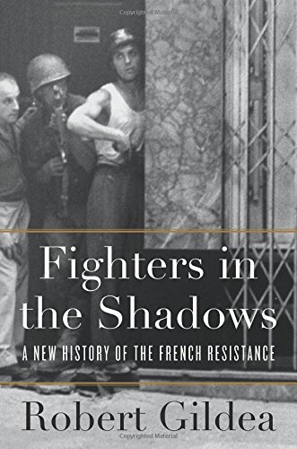 Image of Fighters in the Shadows: A New History of the French Resistance
