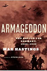 Armageddon: The Battle for Germany, 1944-45 Kindle Edition