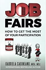 Job Fairs: How to Get the Most of Your Participation Paperback