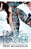 Finding My Forever  (The Beaumont Series) (Volume 3)