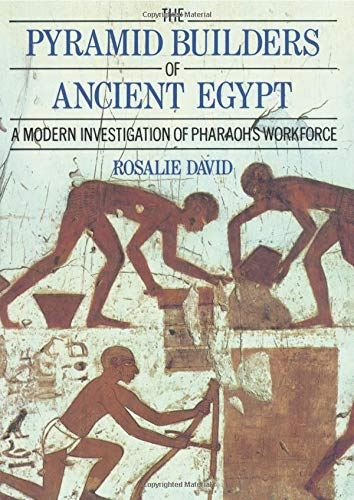 (The Pyramid Builders of Ancient Egypt)