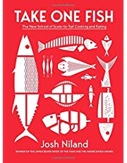 Josh Niland. Take One Fish: The New School of Scale-to-Tail Cooking