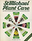 img - for St. Michael Plant Care book / textbook / text book