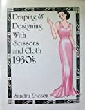 Designing by Draping, 1930's 9780961711023