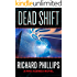 Dead Shift (The Rho Agenda Inception Book 3)