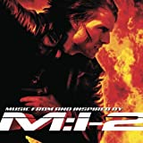 Mission Impossible 2 by Original Soundtrack (2002-09-09)