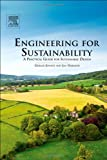 Engineering for Sustainability 1st Edition