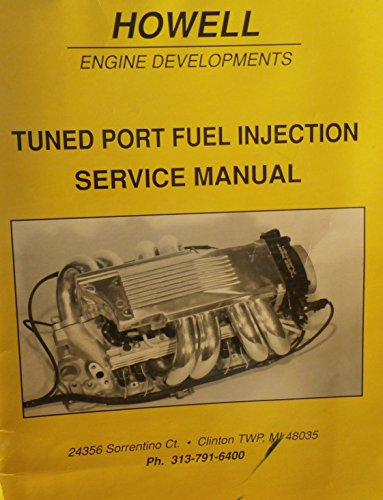 (Tuned Port Fuel Injection Service Manual (Howell Engine Developments))