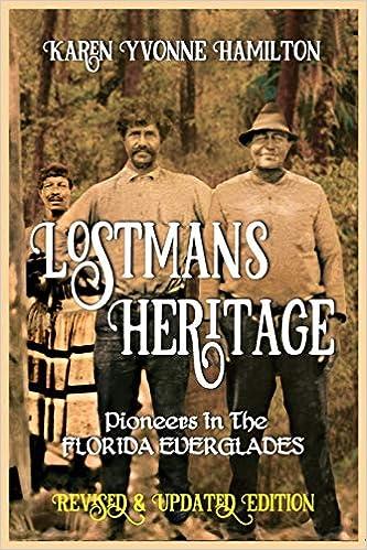 Lostmans Heritage: Pioneers in the Florida Everglades