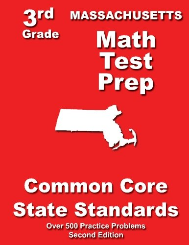 - Massachusetts 3rd Grade Math Test Prep: Common Core State Standards