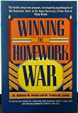 Winning the Homework War, Frederic M. Levine and Kathleen M. Anesko, 0139609563