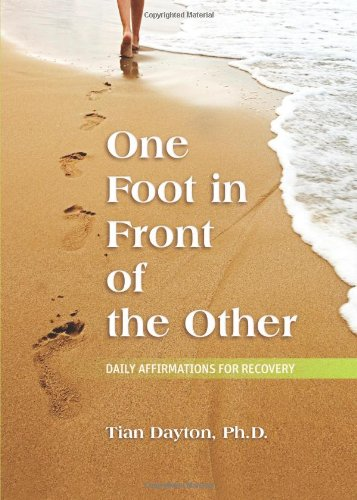 Read Online One Foot in Front of the Other: Daily Affirmations for Recovery pdf epub