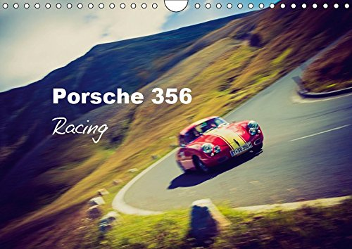 Porsche 356 Racing - Porsche 356 - Racing - Porsche 356 Rennfotos (Wall Calendar 2019, 14 Pages, Size DIN A4 = 8.27 x 11.69 inches)