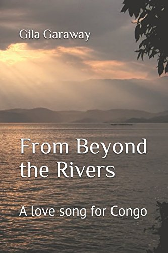 from-beyond-the-rivers-a-love-song-for-congo