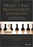 img - for Project Risk Management Guidelines: Managing Risk with ISO 31000 and IEC 62198 book / textbook / text book
