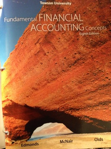 Fundamental Financial Accounting Concepts for Towson University (Fundamental Financial Accounting Concepts)