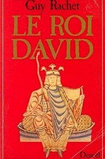 Le roi David, Rachet, Guy