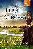 A Flight of Arrows: A Novel (The Pathfinders)