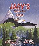Jacy's Search for Jesus, Carol Edwards, 0975531409