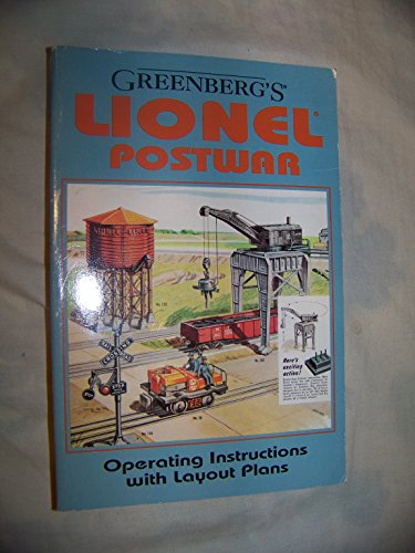 Operating Lionel Trains (Greenberg's Lionel Postwar Operating Instructions With Layout Plans)