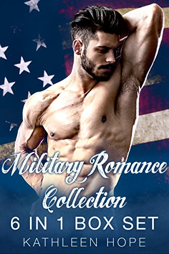 Military Romance Collection: 6 in 1 Box Set by Kathleen Hope ebook deal