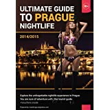 Ultimate Guide to Prague Nightlife: Explore the unforgettable nightlife experience in Prague. You are sure of adventure with this tourist guide. (Tourist guides to nightlife in Europe.)