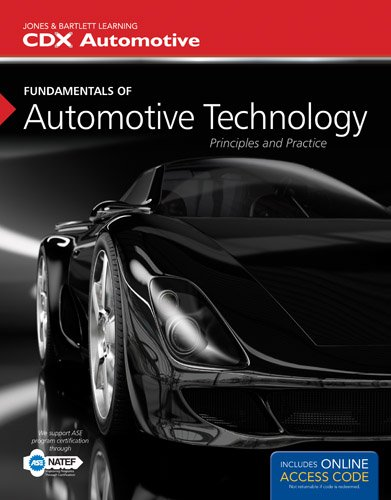 Fundamentals of Automotive Technology: Principles and Practice by Kirk T VanGelder