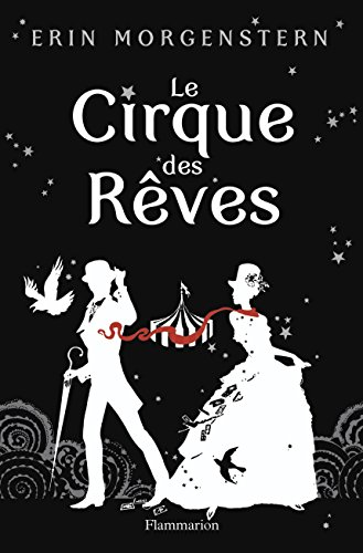 Book cover from Le cirque des rêves by Erin Morgenstern