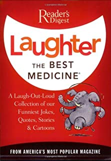 Laughter the Best Medicine: A Laugh-Out-Loud Collection of our Funniest Jokes