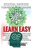 Ethical Hacking Book for absolute Beginners: leran Darkweb, TOR, Foorprinting etc.