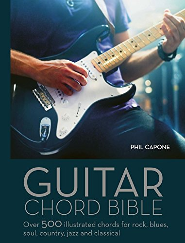 Guitar Chord Handbook: Over 500 illustrated chords for Rock, Blues, Soul, Country, Jazz, & Classical (Chords Funk Jazz)