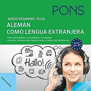 Audiotraining Plus - Alemán como lengua extranjera Audiobook