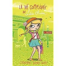 La vie compliquée de Léa Olivier tome 11: Paris (French Edition)