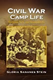 img - for Civil War Camp Life: Sutlers, Sex and Scoundrels book / textbook / text book