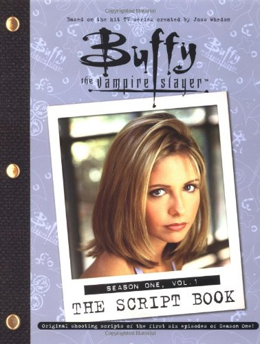 Buffy The Vampire Slayer  The Script Book Season One Vol. 1  Buffy The Vampire Slayer  Pocket Paperback Numbered