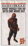 #5: SPIDER-MAN / DAILY BUGLE, NM, 2007, What would you do One more day,more in store