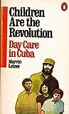 Children Are the Revolution, Marvin Leiner, 014004874X