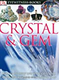 Crystal and Gem, R. F. Symes and R. R. Harding, 0756606632