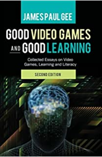 learning in video game affinity spaces new literacies and digital  good video games and good learning collected essays on video games learning and literacy