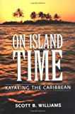 On Island Time, Scott B. Williams, 1578067472