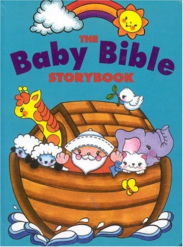 Baby Bible Storybook by Robin Currie (2003-04-05)