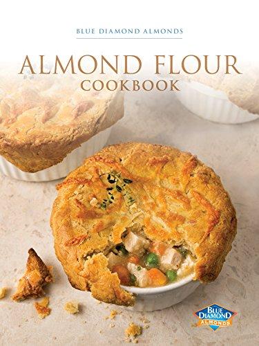 Blue Diamond Almond's Almond Flour Cookbook