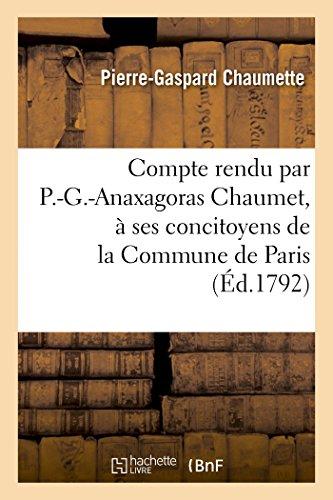 compte-rendu-par-p-g-anaxagoras-chaumet-a-ses-concitoyens-de-la-commune-de-paris-histoire-french-edi