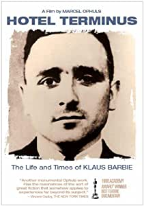 Hotel Terminus: The Life & Times of Klaus Barbie
