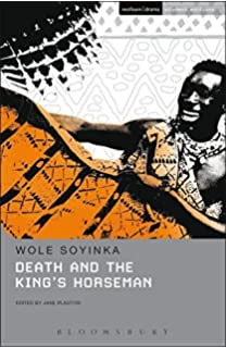 Death and the kings horseman a play amazon wole soyinka death and the kings horseman paperback jan 01 2017 wole soyinka fandeluxe Gallery