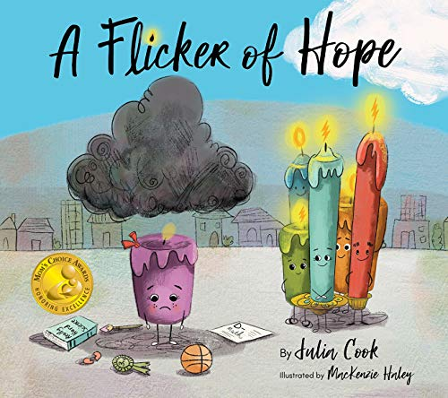 A Flicker of Hope (Books By Julia Cook)