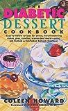 The Diabetic Dessert Cookbook, Coleen Howard, 0062109103