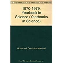 1970-1979:Yearbook In Science (Yearbooks in Science Series)