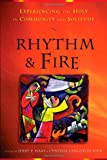 Rhythm and Fire, Jerry P. Haas and Cynthia Langston Kirk, 0835899640